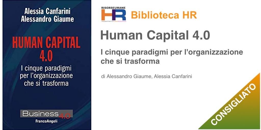 Human capital 4.0. I cinque paradigmi per l'organizzazione che si trasforma