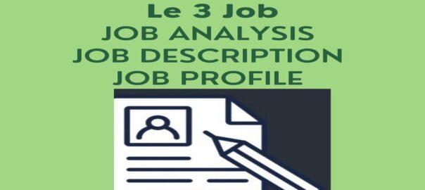 Job Analysis, Job Description Job Profile