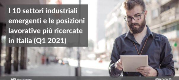 settori industriali emergenti e le posizioni lavorative più ricercate