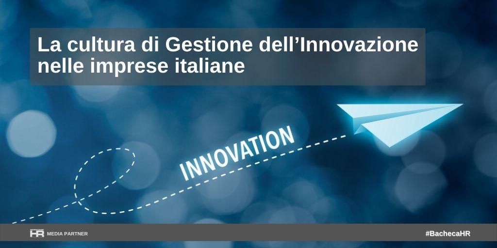 La cultura di Gestione dell'Innovazione nelle imprese italiane