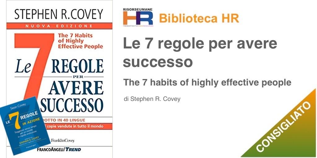 le 7 regole per avere successo + le 7 regole in azione